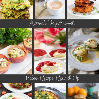 Mother's Day Brunch – Paleo Recipe Round-Up